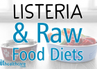 Listeriosis, Pets, Animals, Listeria, monocytogenes, Outbreak, Sausages, Raw Food Diet, Pet Food, Pet Insurance, Pet Healthcare